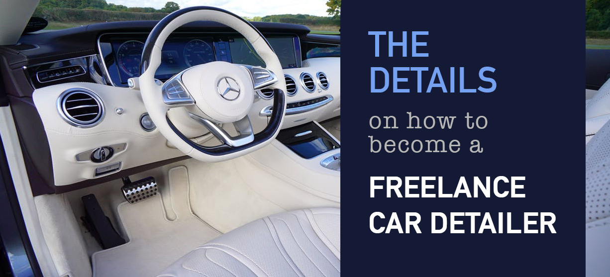 Learn how to become a Freelancer car detailer
