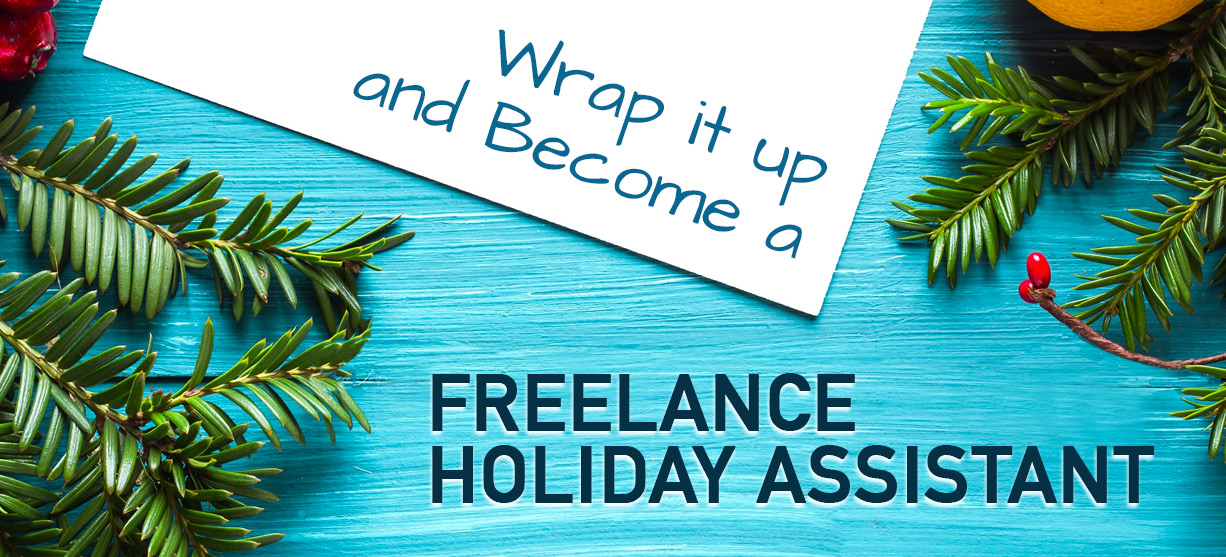 Become a freelance holiday assistant